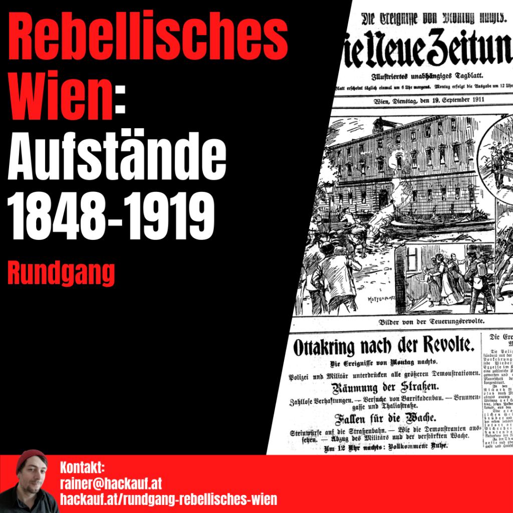 Rainer Hackauf: Rundgang Rebellisches Wien: Aufstände 1848-1919